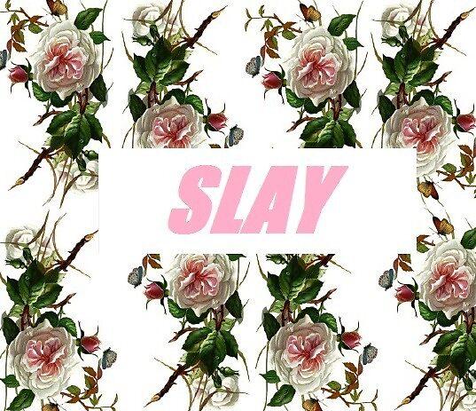 SLAY by Annaroll