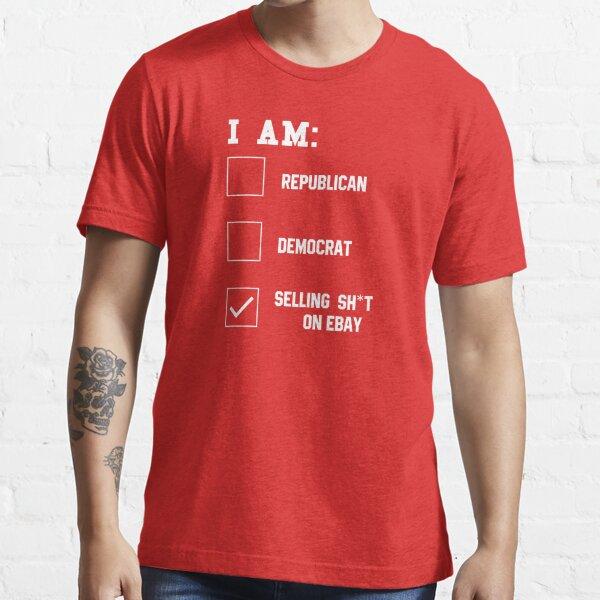 Selling Sh*t on eBay Essential T-Shirt