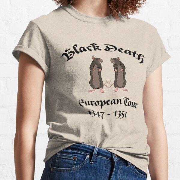 Black Death Plague Tour - Bring Out Your Dead Classic T-Shirt