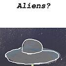 Aliens? by Gendermoony