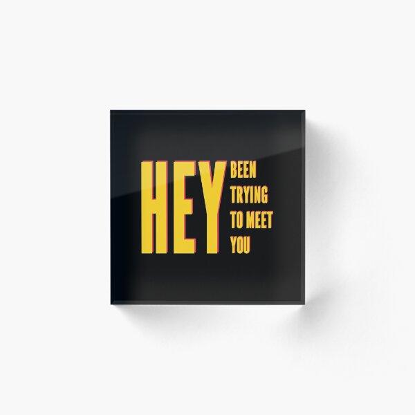 Pixies - Hey Acrylic Block