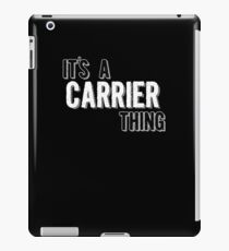 It's A Carrier Thing iPad Case/Skin