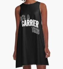 It's A Carrier Thing A-Line Dress