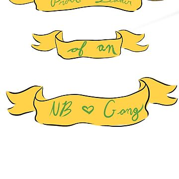 NB Gang- In Green and Yellow by theirgrace