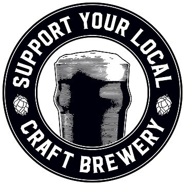 SUPPORT YOUR LOCAL CRAFT BREWERY by BYRNENYC