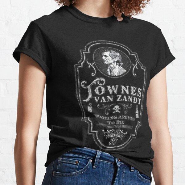 Townes Van Zandt: Waiting Around To Die Classic T-Shirt