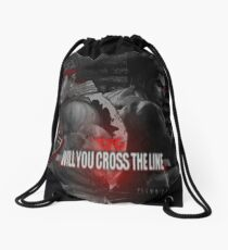 Will You Cross the Line Drawstring Bag