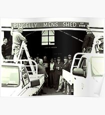 Pingelly Mens Shed, est 2009 Poster