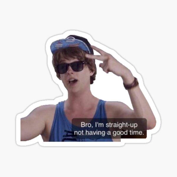 Bro I'm Straight Up Meme Sticker