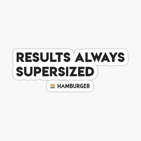 Results Supersized Sticker