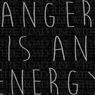 Anger is an Energy by Etakeh