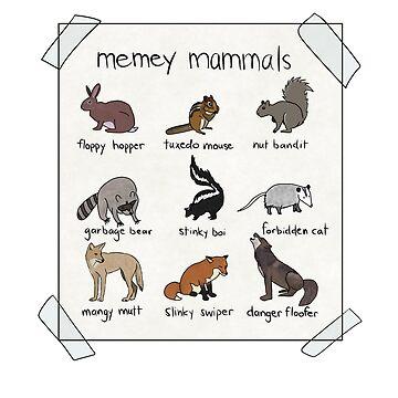 Memey Mammals by jackbattle6