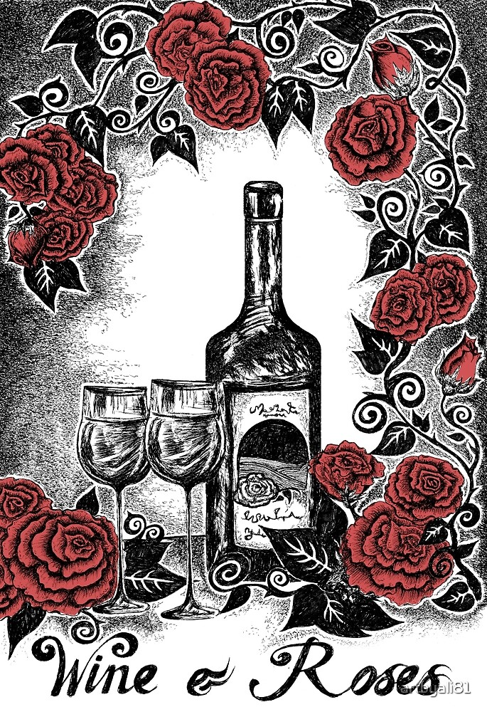 WINE & ROSES by artbyali81