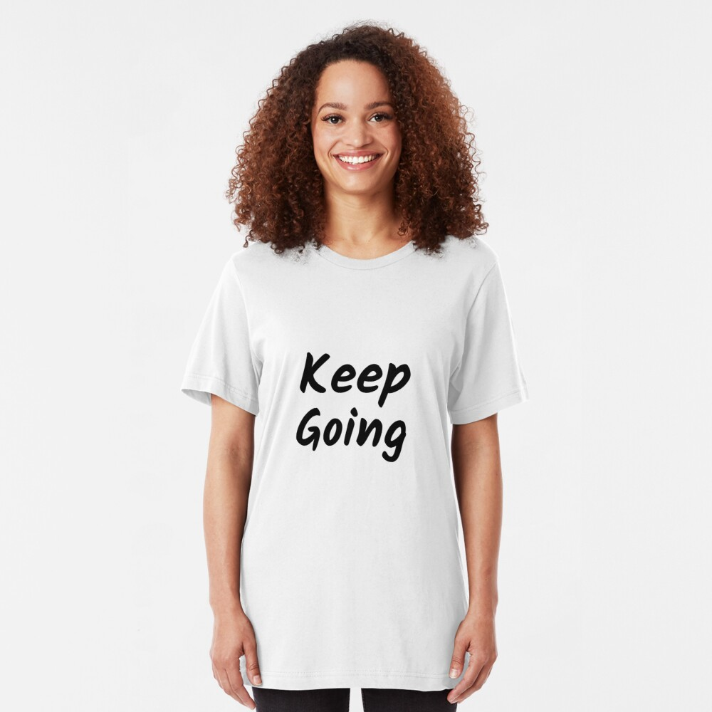 Keep Going (Inverted) Slim Fit T-Shirt