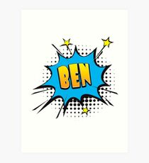 Comic book speech bubble font first name Ben Art Print