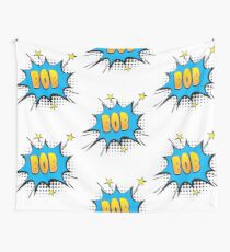 Comic book speech bubble font first name Bob Wall Tapestry