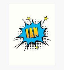Comic book speech bubble font first name Ian Art Print