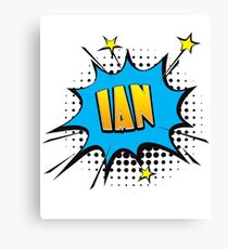 Comic book speech bubble font first name Ian Canvas Print