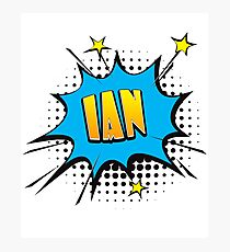Comic book speech bubble font first name Ian Photographic Print