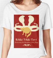 Rikki Tikki Tavi Women's Relaxed Fit T-Shirt