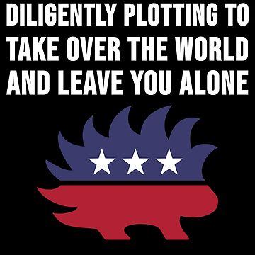 Libertarian Politics TShirt Porcupine Libertarianism Freedom by TheCreekMan