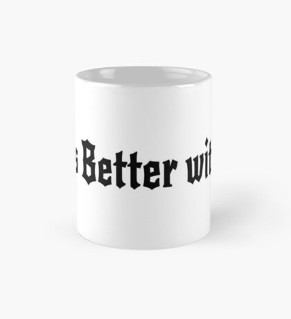 Life is Better with Sin Mug