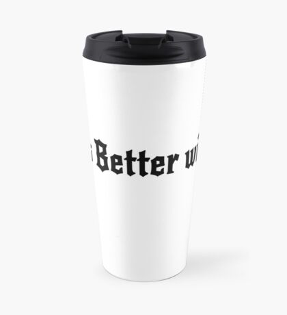 Life is Better with Sin (pink) Travel Mug