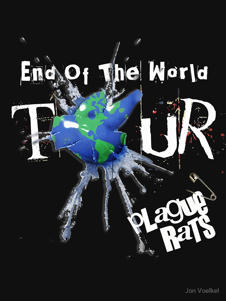 Plague Rats official End-of-the-World Tour t-shirt by jonvoelkel