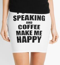 Public Speaking And Coffee Make Me Happy Funny Gift Idea For Hobby Lover Minirock