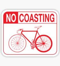 No Coasting Sticker