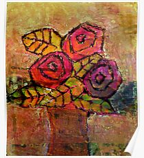 Mother's Day Roses, mixed media on canvas Poster