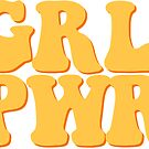 GRL PWR - Style 6 by Maddison Green