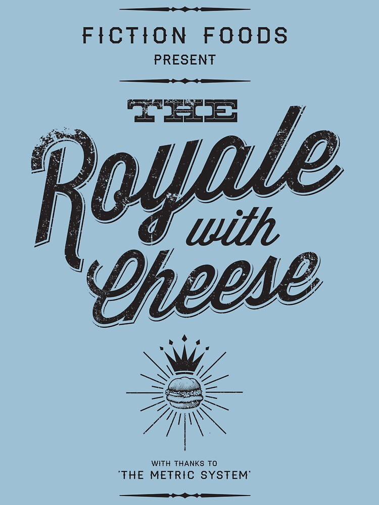 The Royale with Cheese - black | Unisex T-Shirt