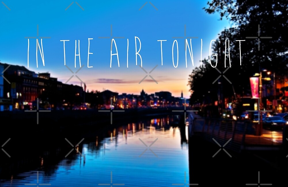 In The Air Tonight by Denise Abé