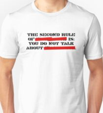 the second rule of fight club Unisex T-Shirt