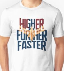 Higher Further Faster - Heroine Shirt - Superhero - Comics Geek Shirt - Comics Fans - Gifts for Comics Addict - Nerdy Gifts  Slim Fit T-Shirt