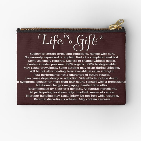 Life is a Gift* Zipper Pouch