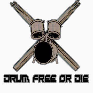 Drum Free or Die! by straylight