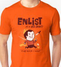 ENLIST as a Red Shirt! Unisex T-Shirt