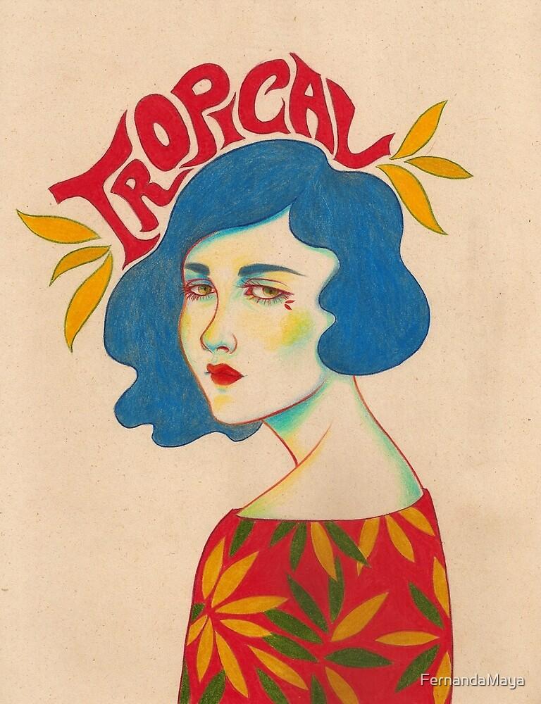 Tropical by FernandaMaya
