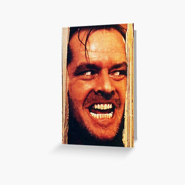 Here's Johnny. Greeting Card