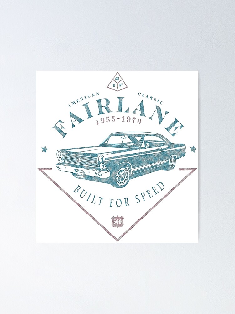 Alternative Ansicht von Ford Fairlane 1967 - Built for Speed Poster