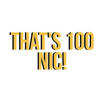 That's 100 Nic! by amariei