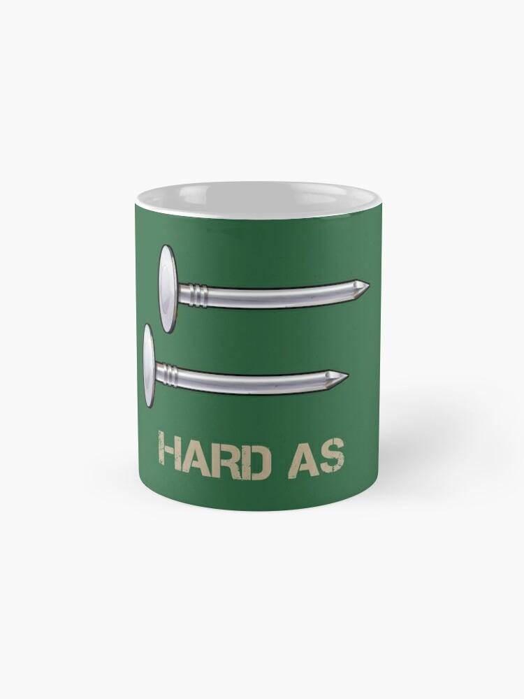 Alternate view of Hard as nails Standard Mug