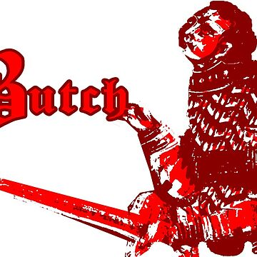 Butch - Knighted by GeneralGrievous
