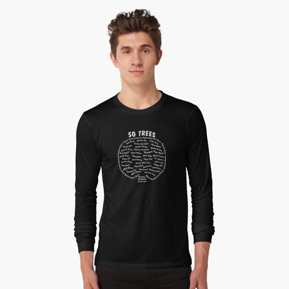 Arbor Day, Tree Species Gift Shirt. Long Sleeve T-Shirt Front