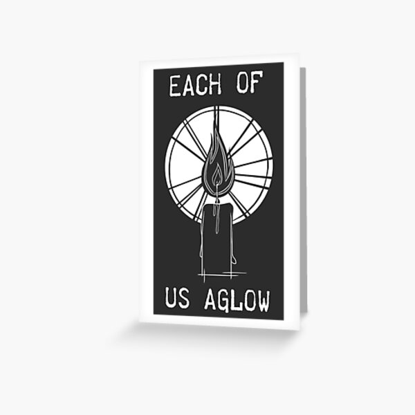 Each of Us Aglow - Art Card Greeting Card