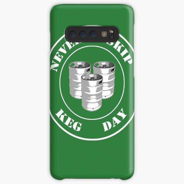 Never Skip Keg Day! Samsung Galaxy Snap Case