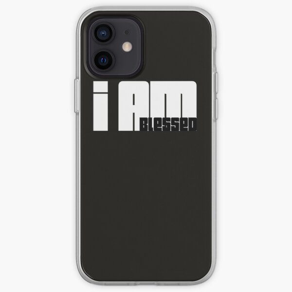 I Am Blessed Black and White iPhone Soft Case