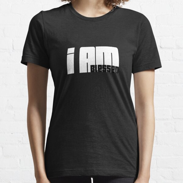 I Am Blessed Black and White Essential T-Shirt